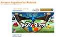 Amazonin sovelluskaupassa myydään muun muassa Angry Birds -pelejä.