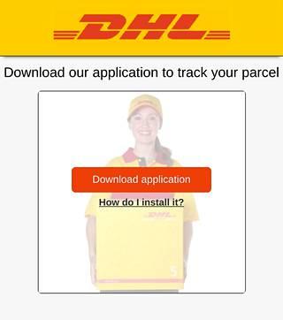 Haittaohjelman väitetään olevan DHL:n sovellus lähetysten seuraamiseksi.
