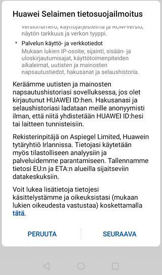 Tarkkana tietosuojapuolella. Jos käytät Huawein omaa selainta, klikkailemisiasi seurataan. Valmistaja vakuuttaa tämän tapahtuvan anonyymistä ja gdpr-säädösten mukaisesti.