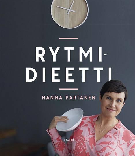 Rytmidieetti-niminen teos (Readme.fi) kiteyttää Hanna Partasen näkemykset.