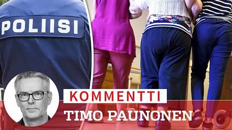 Rikostutkinta peittäisi sopivasti poliittisen järjestelmän – ministereiden, kansanedustajien ja valtuutettujen – oman vastuun vanhustenhuollon vakavista ongelmista, kirjoittaa Timo Paunonen.