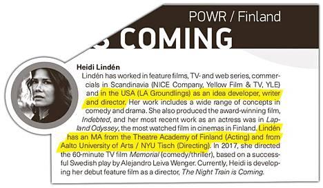 """Pöff-elokuvafestivaalin sivuilla Lindénin kerrotaan työskennelleen LA Groudlingsilla. Hänen kerrotaan myös opiskelleen näyttelijäntyön maisteriksi """"Theatre Academy of Finlandissa"""" ja elokuvaohjauksen maisteriksi sekä Aalto-yliopistossa että Tisch School of Artsissa."""