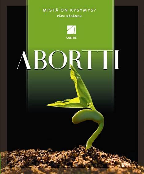 Aborttia käsittelevä kirja julkaistaan tiistaina. Päivi Räsänen on kirjoittanut aiemmin samaan kirjasarjaan eutanasiasta.