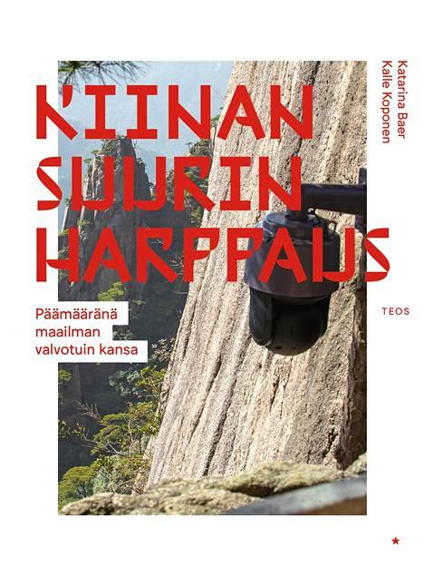 Katarina Baerin ja Kalle Koposen kirja Kiinan suurin harppaus ilmestyi maanantaina.