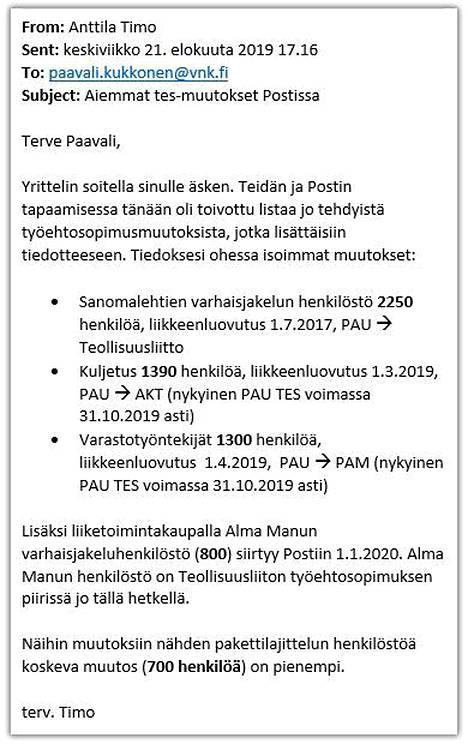 Postin yhteiskuntasuhdejohtaja Timo Anttila informoi Paateron erityisavustajaa Paavali Kukkosta 21. elokuuta Postin aiemmista tes-muutoksista.