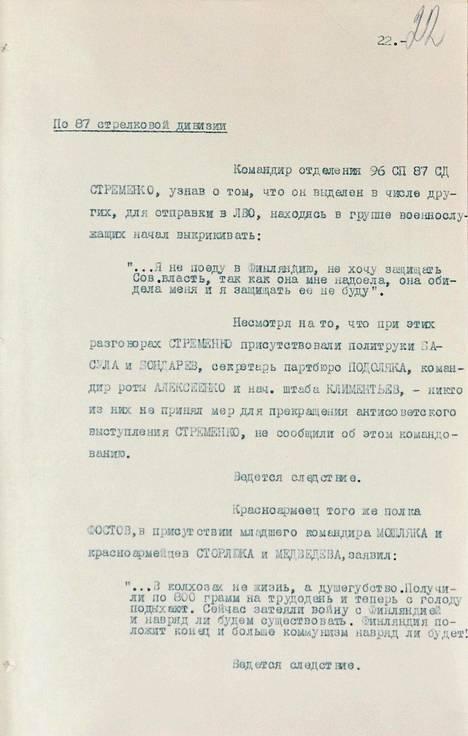 """Alalaidassa on Fostov-nimisen sotilaan sitaatti, jossa hän valittaa nälkää kolhooseilla ja sanoo: """"Nyt aloitettiin sota Suomen kanssa ja tuskin selviämme. Suomi tekee lopun (meistä) ja kommunismia tuskin enää tulee."""" Dokumentti päättyy sanoihin: """"Tutkinta on käynnissä."""""""