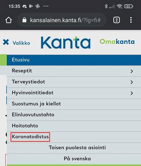Ensin kirjaudut Omakantaan ja sitten näpäytät Koronatodistusta. Kuvakaappaus Android-puhelimesta.