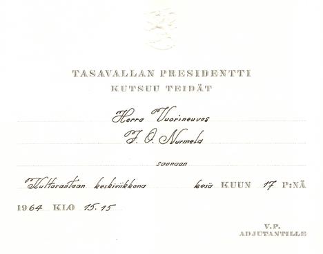 Kovan työn tehnyt vuorineuvos Nurmela sai tietysti Kekkoselta myös henkilökohtaisen kutsun Kultarannan saunan ensilöylyihin.