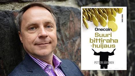 Petteri Järvisen kirja Onecoin – Suuri bittirahahuijaus julkaistaan tänään keskiviikkona.