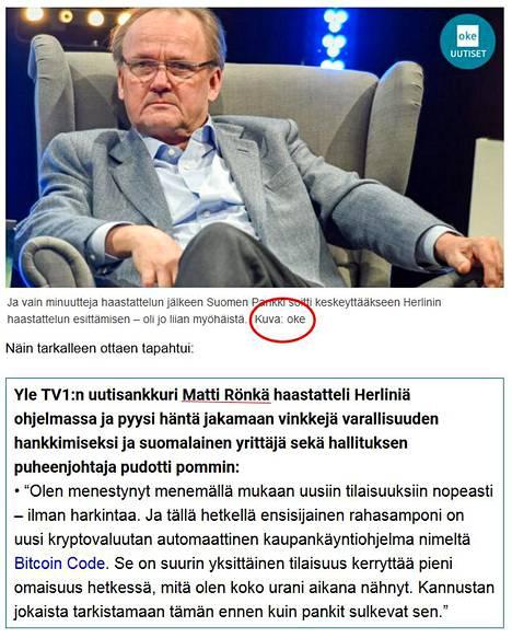 Huomattavasti Ylen verkkosivuja muistuttavalla huijaussivustolla yritettiin kerätä rahaa. Huijauksen mannekiineiksi pantiin Antti Herlin ja Ylen Matti Rönkä.