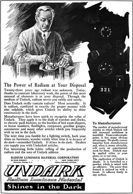 Undark-tuotteita mainostettiin todellisina atomiajan esineinä, jotka loistavat täydessä pimeydessä. Mainos vuodelta 1921.