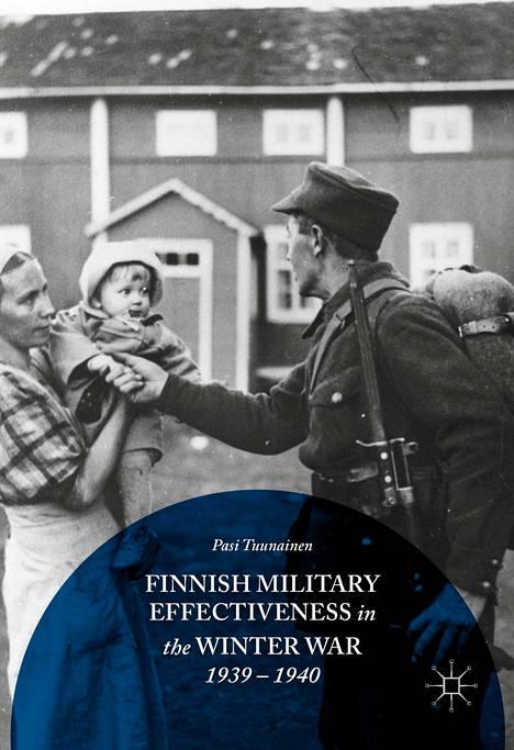 Finnish Military Effectiveness in the Winter War, 1939–1940 -uutuskirjassa avataan syitä sille, miksi Suomi pärjäsi talvisodassa.