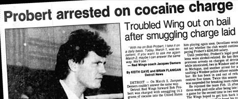 Probertin nimi oli tiuhaan otsikoissa Detroitissa kaukalon ulkopuolisten sekoilujen takia.