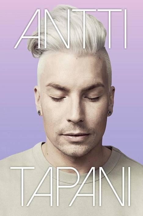 Antti Tuiskun elämästä kertova Antti Tapani -kirja tuli myyntiin torstaina.