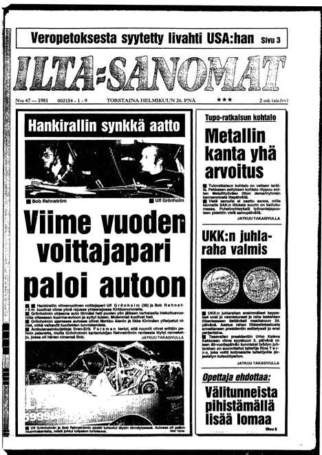 Ilta-Sanomien kannessa (26.2.1981) kerrottiin Kirkkonummen synkästä ralliturmasta, jossa Marcus Grönholmin isä sai surmansa.