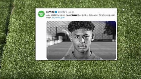 16-vuotiaan Noah Gesserin traaginen kuolema on järkyttänyt jalkapallomaailmaa.