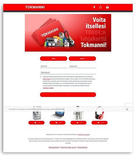 Yhteystietoja kysyttäessä sivua mainostetaan Tokmannin nimellä ja logolla. Sivun alareunassa – näkyvän alueen ulkopuolella – kerrotaan, ettei kyseessä ole Tokmannin kysely. Nimen ja sähköpostiosoitteen luovuttamisen jälkeen edetään sivulle, jossa kysytään katuosoitetta.