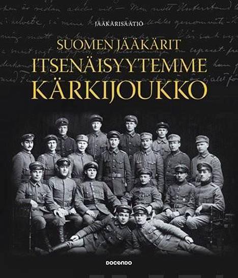 Docendon kustantama Suomen jääkärit- itsenäisyyden etujoukko on lähes 600-sivuinen kuvaus jääkäreiden historiasta.