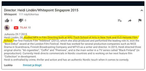 Whitepoint Singapore -tuotantoyhtiön sivuilla kerrottiin Heidi Lindénin suorittaneen Master of Fine Arts (MFA) tutkinnon sekä Tisch School of Artsissa että Aalto-yliopistolla elokuvaohjauksesta (ELO).