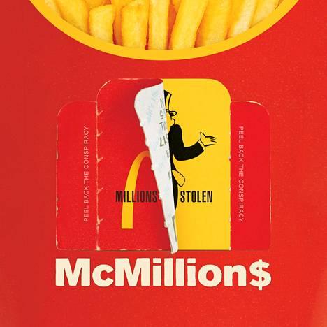 Dokumenttisarja McMillions kertoo pikaruokayhtiössä 1990-luvulla tapahtuneesta arvontahuijauksesta.