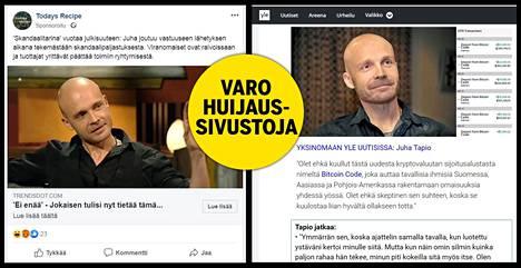 Juha Tapio on pantu nettihuijauksissa mainostamaan Bitcoin Code -nimistä väitettyä sijoitusalustaa virtuaalivaluutoille. Kenenkään ei pitäisi sijoittaa siihen rahojaan.