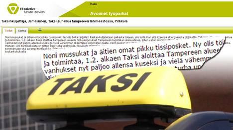 """""""Eipä nuo vanhukset nyt paljoo allensa kuseksi"""", ilmoituksessa kirjoitettiin. Taksinkuljettajan tehtävänä olisi kuljettaa muun muassa Tampereen kaupungin sote-asiakkaita."""