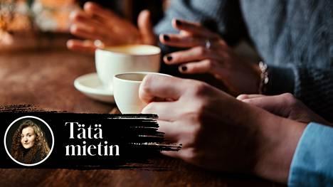 Kahvit pöytään ja parisuhdetilannetta utelemaan – tai sitten ei.