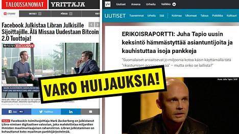 Facebookissa mainostetut huijaussivut on yleensä naamioitu suomalaisen median sivuiksi. Tällä hetkellä Zuckerberg-huijausta näkee väärennetyillä Taloussanomien sivuilla ja Juha Tapiolla markkinoitua vedätystä tekaistuilla Ylen sivuilla.