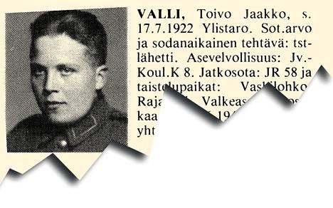 Jatkosodassa yksiköitä muodostettiin niin, ettei yhdelle paikkakunnalle osuisi kohtuuttoman suuria tappioita. Suurtaisteluissa tältä ei vältytty. Esimerkiksi Ylistaroon suruviestejä lähti samalta päivältä parikymmentä. 21-vuotias ylistarolainen työmies Toivo Jaakko Valli kuului JR 58:n 2. komppaniaan. Aamulla 10.6. hän haavoittui Valkeasaaressa kovassa tulituksessa. Vihollinen pääsi komppanian asemiin. Sotamies Vallia oltiin kuljettamassa kenttäsairaalaan, mutta hän menehtyi matkalla.
