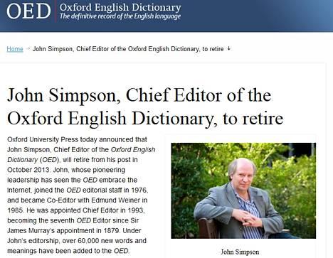 Päätoimittaja John Simpson, joka on päivittänyt arkipäivän tekniikan sanastoa Oxford English -sanakirjaan, jää eläkkeelle.
