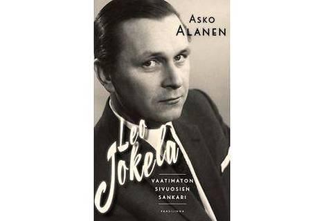 Asko Alasen kirjoittama Leo Jokela – vaatimattomien sivuosien sankari.