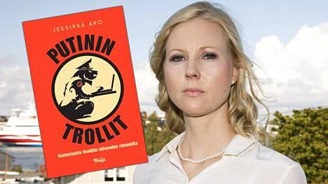 Toimittaja Jessikka Aron kirja Putinin trollit – Tositarinoita Venäjän infosodan rintamilta (Johnny Kniga) julkaistiin tänään tiistaina.