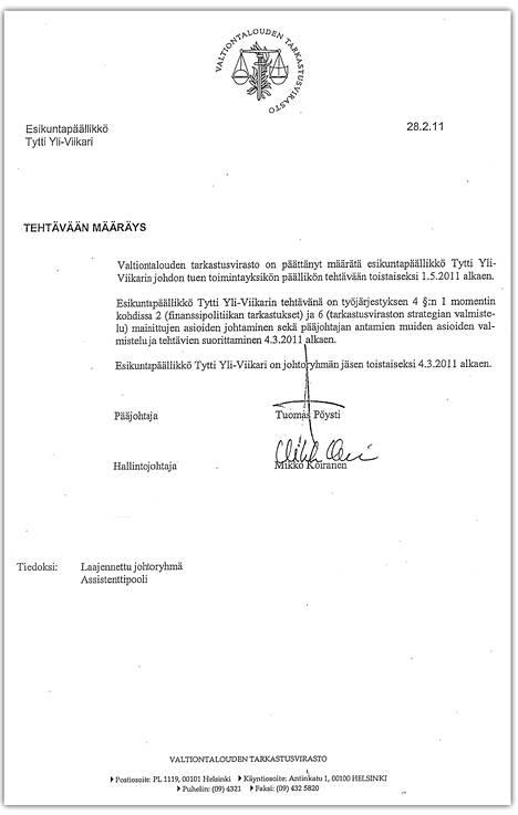 Tämä Pöystin allekirjoittama asiakirja kertoo Yli-Viikarin aloittaneen VTV:n johtoryhmässä vasta maaliskuussa 2011.