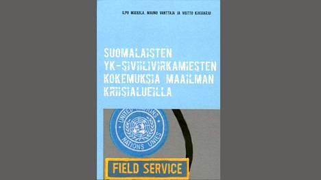 YK:n Field Service -veteraanien kirja ilmestyi viime joulukuussa Books on Demand -omakustanteena.