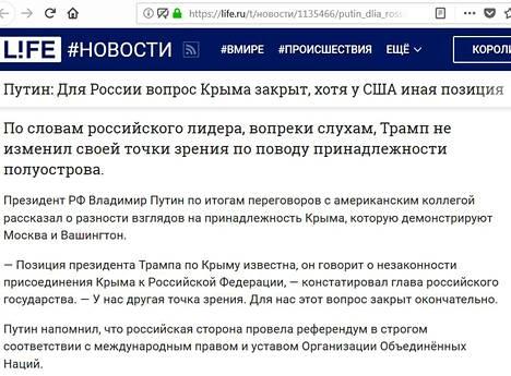 """Life-sivustolla korostetaan jopa, että Putinin muistutti Venäjän eli """"venäläisen osapuolen"""" järjestäneen kansanäänestyksen kansainvälisen oikeuden ja YK:n peruskirjan sääntöjen mukaan."""