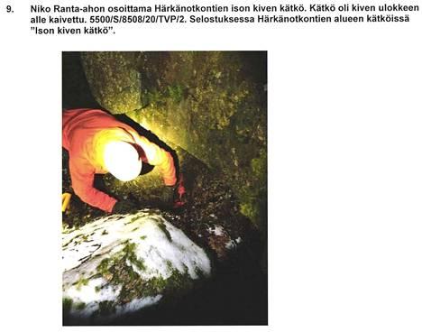 Tunnustuksessaan Niko Ranta-aho osoitti muun muassa huumekätkön, joka oli kaivettu ison kiven ulokkeen alle maastoon.