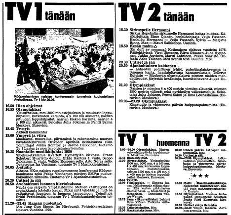 Olympialaisia oli tarjolla kahdella kanavalla heinäkuussa 1980.