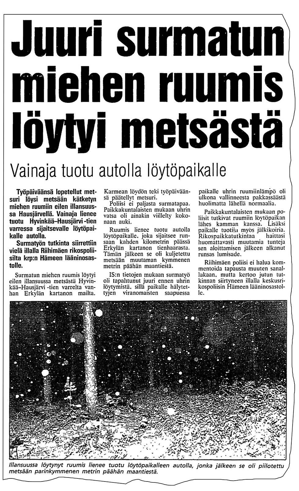 Ensimmäisessä uutisessa 19. huhtikuuta uhrin kerrottiin virheellisesti olleen mies. Kyseessä oli kuitenkin Tuula Lukkarinen.
