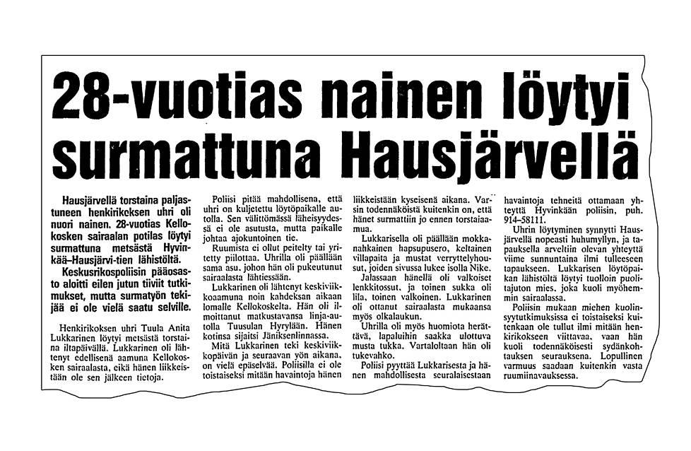 20. huhtikuuta 1991 IS kertoi uhrin olleen nainen.