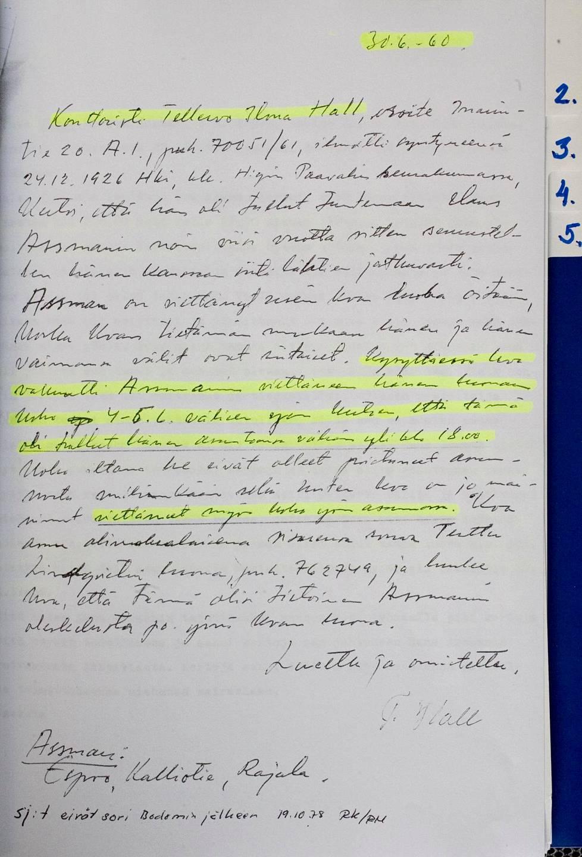 Assmanin naisystävä antoi alibin ensimmäisessä puhuttelussaan 30. kesäkuuta.