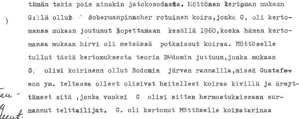Poliisille esitettiin monenlaisia teorioita. Tässä erään Möttösen näkemys. Etukirjain G. viittaa tässä kioskinpitäjään.