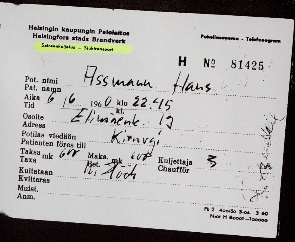 Kuitti, jonka mukaan Assman tuotiin Kirurgiseen sairaalaan Helsingin palolaitoksen ambulanssilla.